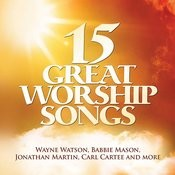 15 Great Worship Songs Songs
