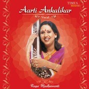 Aarti Ankalikar Vocal Songs