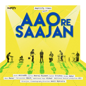 Aao Re Saajan Song