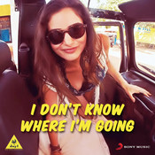 I Don't Know Where I'm Going Songs