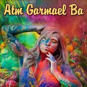 Atm Garmael Ba Songs