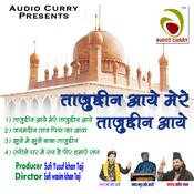 Baba Tajuddin Maula Tajuddin MP3 Song Download- Tajuddin Aye