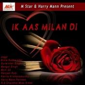 Ik Aas Milan Di Songs