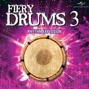 Fiery Drums 3 - Rhythm Explosion Songs