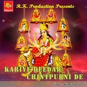Kariye Deedar Chintpurni De Songs