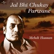 Jal Bhi Chukay Parwane Songs
