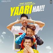 Yaari Hai Songs