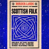 Border Lands The Best Of Scottish Folk Songs