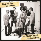 Keep An Eye On Summer - The Beach Boys Sessions 1964 Songs