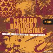 Obras Cumbres Pescado Rabioso - Invisible Songs