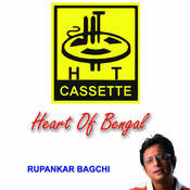 Heart Of Bengal Rupankar Bagchi Songs