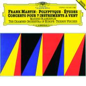 Martin: Concerto For 7 Wind Instruments (1949); Polyptyque pour violon solo et deux petits orchestres à cordes (1972-73); Études pour orchestre à cordes (1955-56) Songs