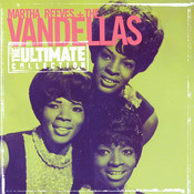The Ultimate Collection: Martha Reeves & The Vandellas Songs