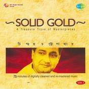 Solid Gold - Chinmoy Chattopadhyay Vol 1 Songs