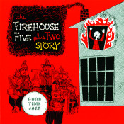 Firehouse Five Plus Two Story Songs