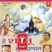 Hey Shambhu Tujhe Pranam Songs