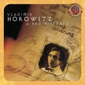 Horowitz: A Reminiscence [Expanded Edition] Songs