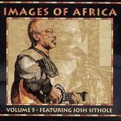 Images Of Africa Vol.5 Songs
