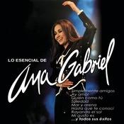 Lo Esencial De Ana Gabriel Songs