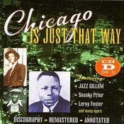 JSP Records Presents: Chicago Is Just That Way: CD D 1949 - 1951 Songs