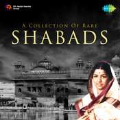 A Collection Of Rare Shabads Songs