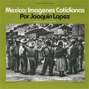 Mexico: Imagenes Cotidianas: Contemporary Mexican Folksongs Songs