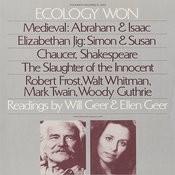 Ecology Won: Readings By Will Geer & Ellen Geer Songs