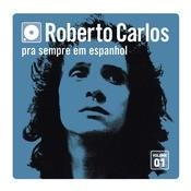 Pra Sempre Em Espanhol - Vol. 1 Songs