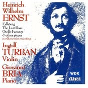 Heinrich Wilhelm Ernst: Music For Solo Violin & For Violin & Piano Songs