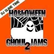 Halloween Ghoul Jams 2 Songs
