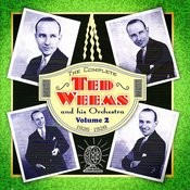 The Complete Ted Weems & His Orchestra, Vol. 2 (1926-1928) Songs