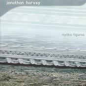 Harvey: Mythic Figures Songs