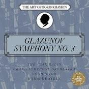 Glazunov: Symphony No. 3 in D Major, Op. 33 Songs