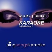 The Mary J Blige Karaoke Songbook 2 Songs