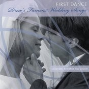 First Dance Drew' Famous Wedding Songs Songs