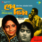 Shesh Bichar Songs