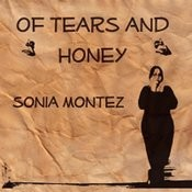 Of Tears And Honey Songs