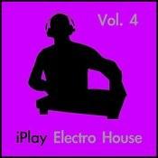Iplay Electro House Vol. 4 Songs