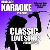 Classic Love Songs Volume Two Songs