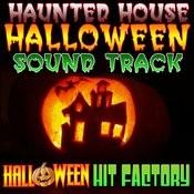 Haunted House Halloween Soundtrack Songs