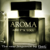 Aroma (And F**k You) Songs