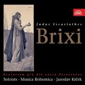 Brixi: Judas Iscariot. Oratorio For The Holy Feast Of Good Friday Songs