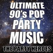 Ultimate 90's Pop Party Music Songs