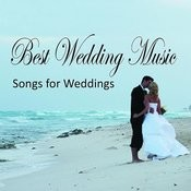 Best Wedding Music - Songs For Weddings Songs