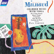 Milhaud: Chamber Music With Viola Songs