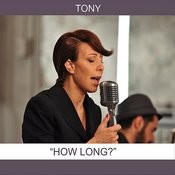 How Long? (Single) Song