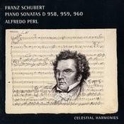 Schubert: Piano Sonatas D. 958, 959, 960 Songs