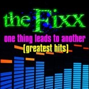 One Thing Leads To Another - Greatest Hits Songs
