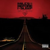 Miles To Go Before I Sleep Songs