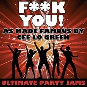 F**k You! (As Made Famous By Cee Lo Green) Songs